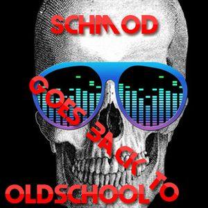 Schmod Goes Back to Oldschool