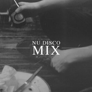 Nu Disco Mix