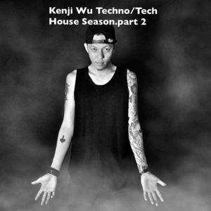 2017 Kenji Wu Techno/Tech House Season Part.2