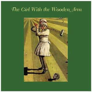 The Girl With The Wooden Arm - Disc 2/2