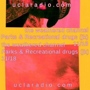 Show 07: Parks and Recreational Drugs (jk)