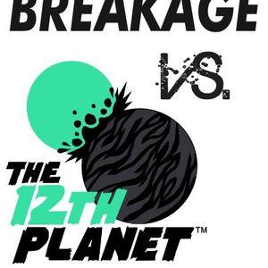 Breakage Vs. 12th Planet MixTape