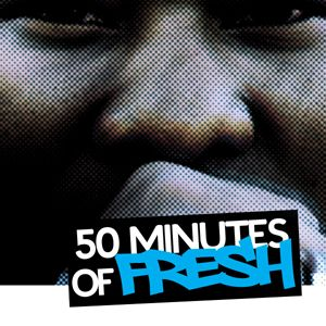 50 Minutes of Fresh