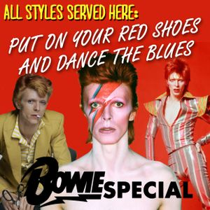 Put On Your Red Shoes And Dance The Blues - David Bowie Special