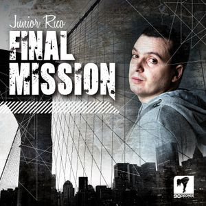 FINAL MISSION MIXTAPE - 90 DEGREE SOUND - JUNIOR RICO