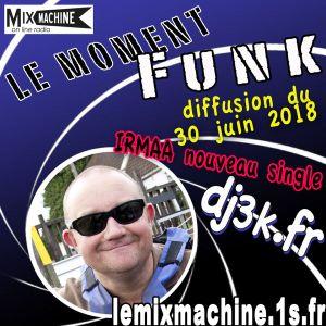 Moment Funk 20180630 by dj3k