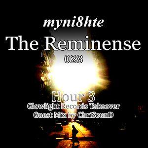 myni8hte - The Reminense 028 - Hour 3 (Glowlight Records Takeover)