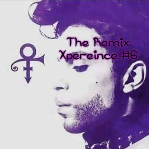 The Remix Xperience #6