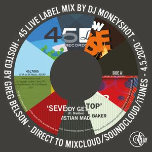 45 Live Crew featuring Greg Belson & DJ Moneyshot - Mix for 45 Day 2020