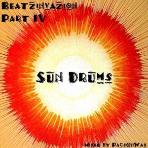 Beatzinvazion Part IV - Sun Drums