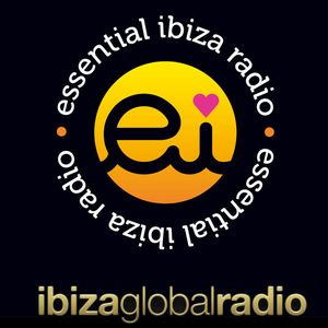 Essential Ibiza Global Radio show with British Airways: Episode 1