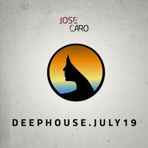 Jose Caro - DEEPHOUSE (July19)