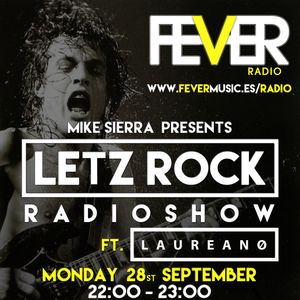 #LetzRockRadioShow by Mike Sierrra // GUEST MIX by LAUREANO 28:9:2015