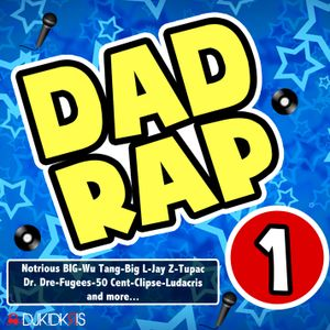 Dad Rap Vol 1
