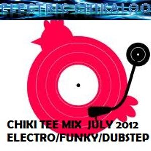 CHIKI TEE MIX - JULY 2012