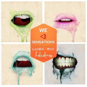 We <3 Sensations @ Luigy minimix -  Festa Falcatrue 10tracks/15min preview
