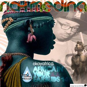 AFRICA IN YOUR EARBUDS 1 (Okayafrica Mixtape)