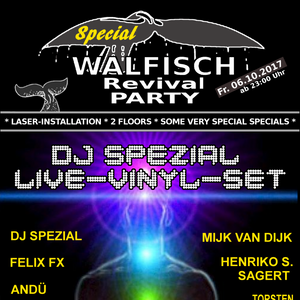 DJ SPEZIAL LIVE-VINYL-SET@WALFISCH Revival Party (06.10.2017)