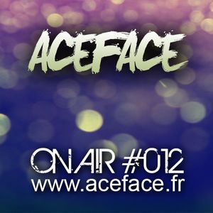 ACEFACE ON AIR #012