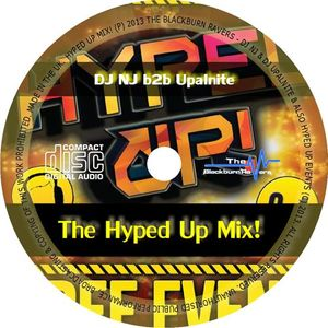 DJ NJ b2b Upalnite - Hyped Up Mix