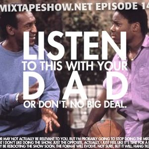 MIXTAPE 145 - LISTEN TO THIS WITH YOUR DAD