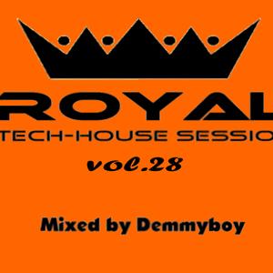 Royal Tech-House Session Vol.28 - Mixed by Demmyboy