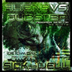 SICKorWELL - Aliens vs Dubstep vol2 Deeper side of lifeforms