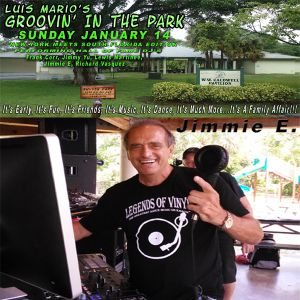 Groovin' In The Park DJ Jimmie E. Jimmie E - 1-14-18