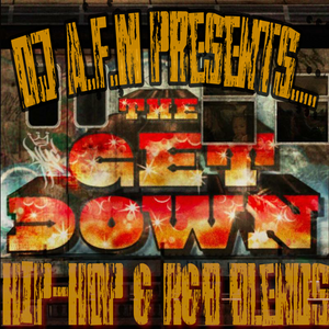 THE GET DOWN - Hip-Hop & R&B Blends