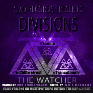 CMD Records presents Divisions - The Watcher (Chapter 1)