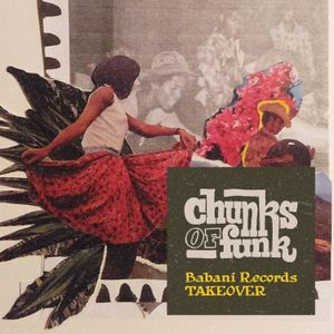 Chunks of Funk vol. 95: Babani Records takeover (Mauritius)
