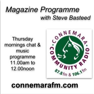 Connemara Community Radio - 'Magazine Programme' with Steve Basteed - 4jan2018