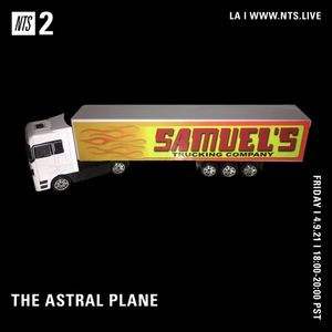 The Astral Plane - 9th April 2021