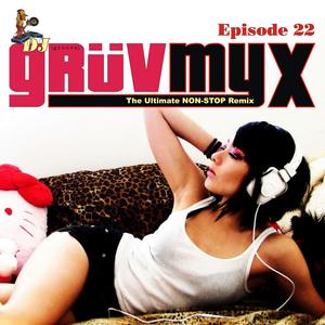 GruvMyx 22...R&B, Hiphop, Reggae, Oldschool, Urban Top-40