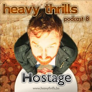 Heavy Thrills Podcast #8 - Hostage