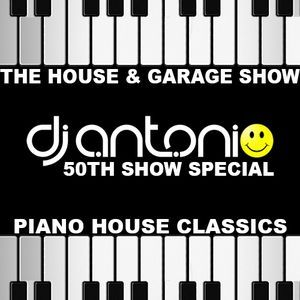 The House & Garage Show with DJ Antonio - 6th December 2017