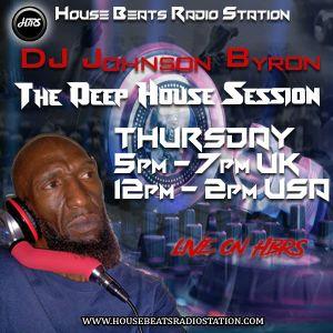Dj Johnson Byron Presents The Deep House Session Live On HBRS 17 -01 -19