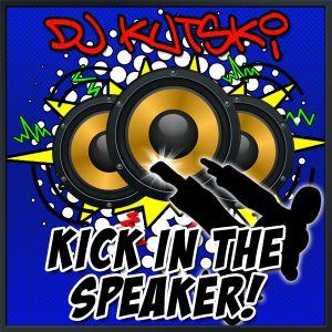 Kick In The Speaker Mixtape (2011)