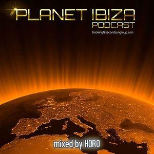 Planet Ibiza Podcast 7# mixed by HORO