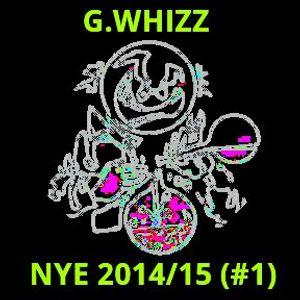 G.WHIZZ - NYE #1 (2014/15)
