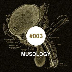 Musology #003