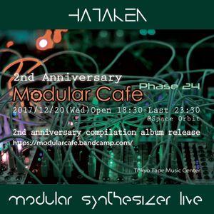 HATAKEN - Live at Modular Cafe phase 24