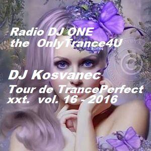 DJ Kosvanec (CZ) - Tour de TrancePerfect xxt vol. 16-2016 (Uplifting mix)