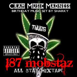 187 Mobstaz All Star Mixtape