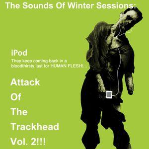 Attack Of The Trackhead Vol. 2