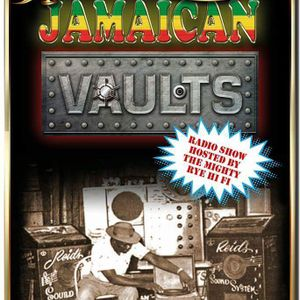 Vintage Jamaican Vaults Live Radio Show Part 9 - Ska to Rocksteady Gold