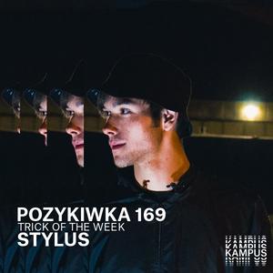 Pozykiwka #169 feat. Stylus