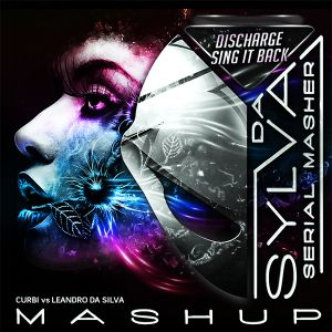 CURBI vs LEANDRO DA SILVA discharge sing it back (da sylva mashup)