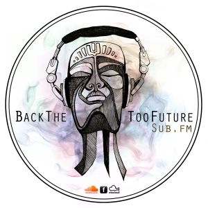 BackTheTooFuture on Sub FM 3rd November 2012