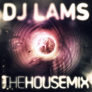 The house mix by lams juin 2012
